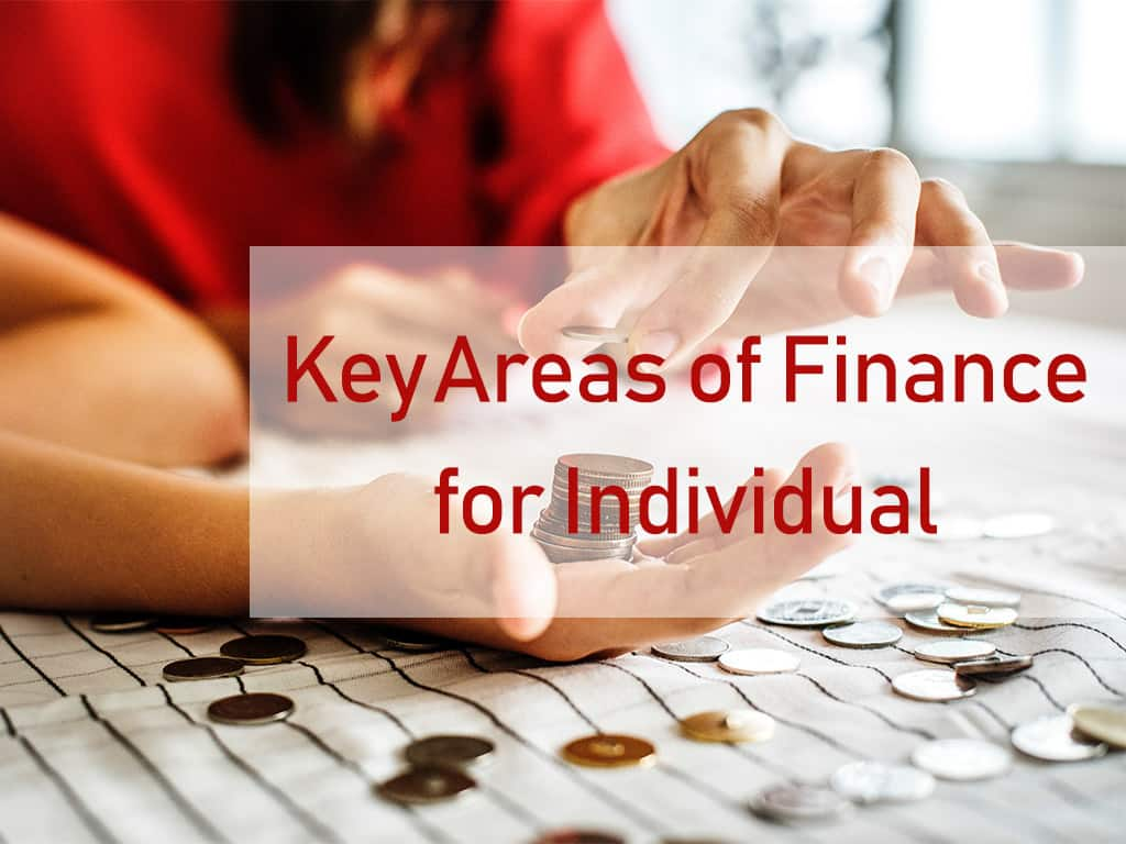 Key Areas of Finance for Individual