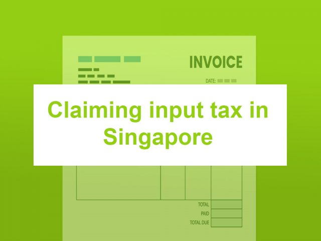 Claiming-input-tax-in-Singapore