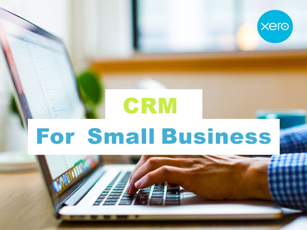 Using Xero as your CRM